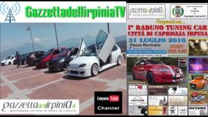 """I° Raduno Tuning Car Città di Capriglia irpina"""" (AV)"""