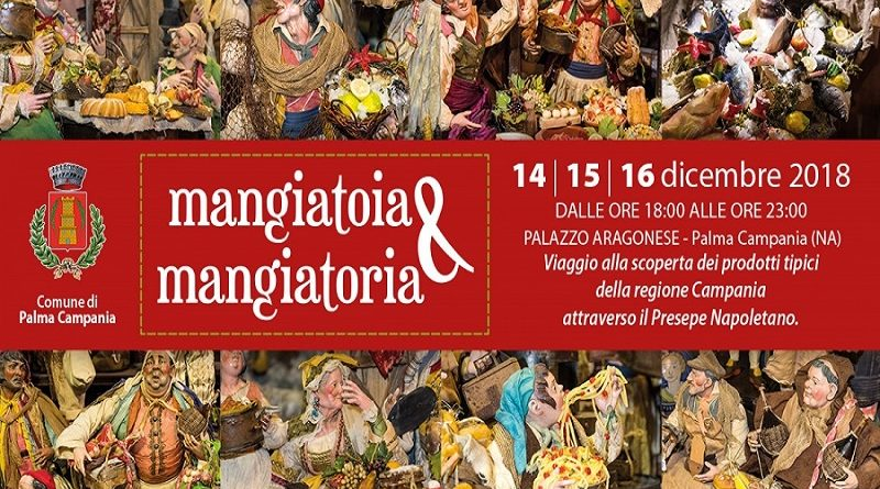 "Palma Campania: tutto pronto per ""Mangiatoia & Mangiatoria"""